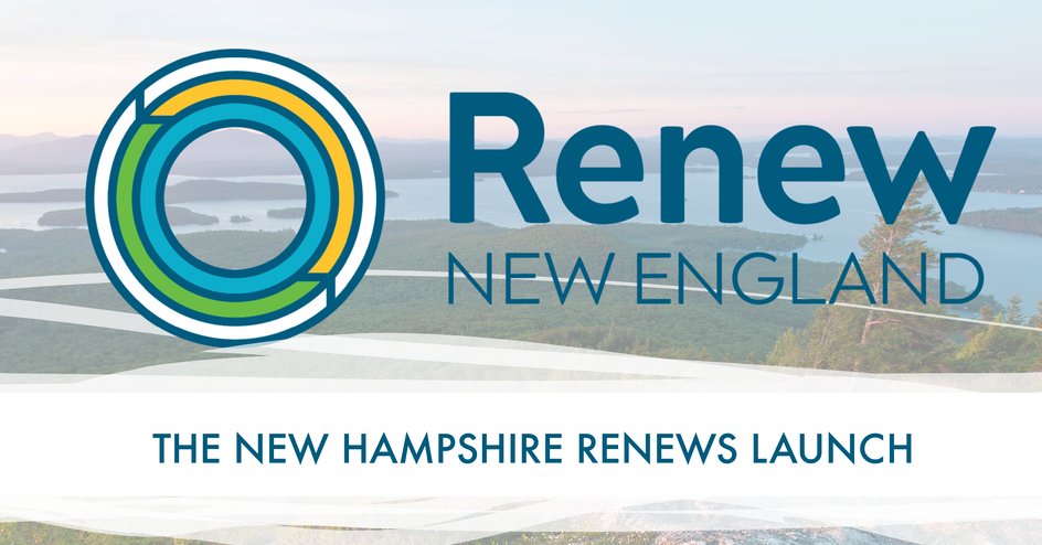 "background of rivers and land with text that says ""Renew New England: The New Hampshire Launch"""