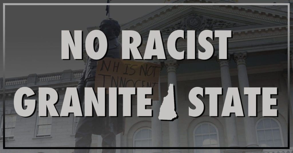 No Racist Granite State: Ask Our Legislators to Sign on